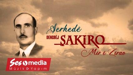 Şakiro - Serhedê - [Archive, Vol. 20 © SesMedia]