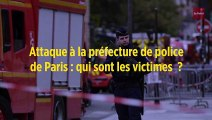 Attaque à la préfecture de police de Paris : qui sont les victimes ?