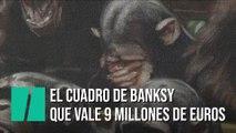 El Parlamento británico habitado por chimpancés, un 'Banksy' que vale millones