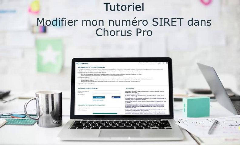 Tutoriel Chorus Pro V2 - Modifier le numéro de SIRET