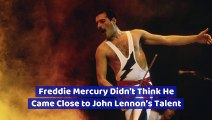 Freddie Mercury Didn't Think He Came Close to John Lennon's Talent