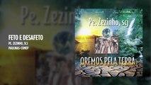Padre Zezinho, scj - Feto e desafeto - (Playback)