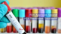 FDA Approves Second HIV Prevention Treatment