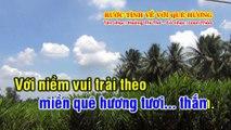 RƯỚC TÌNH VỀ VỚI QUÊ HƯƠNG Tân Cổ KaraOke Song Ca Nhạc- Hoàng Thi Thơ - Vọng cổ- Loan Thảo