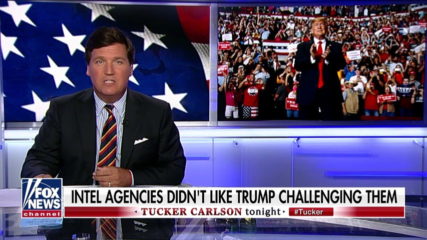 2019 OCT 03 Tucker; Trump Refused To Bow To Intelligence Agencies