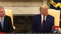 2019 OCT 02 Trump with President Sauli Niinisto, Fake New, Impeachment, Treasonous Schiff, Ruling Trump is on CA Ballot