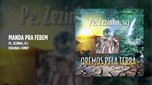 Padre Zezinho, scj - Manda pra FEBEM - (Playback)