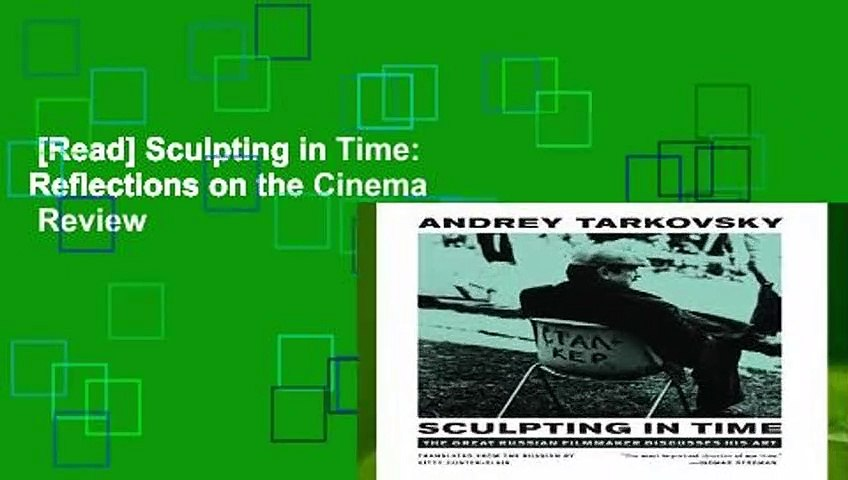 [Read] Sculpting in Time: Reflections on the Cinema  Review
