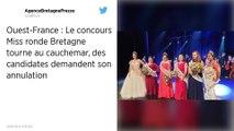 Le concours Miss ronde Bretagne tourne au cauchemar, des candidates demandent son annulation