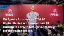 EA Sports Announces FIFA 20 Global Series
