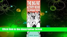 The Big Fat Activity Book for Pregnant People  For Kindle