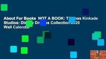 About For Books  NOT A BOOK: Thomas Kinkade Studios: Disney Dreams Collection 2020 Wall Calendar