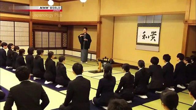 Japanology Plus - The Way of Tea : Wellspring of Omotenashi, Part 2