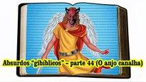 "Absurdos ""gibíblicos"" – parte 44 (O anjo canalha)"