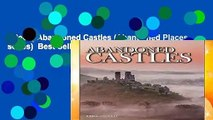[Read] Abandoned Castles (Abandoned Places series)  Best Sellers Rank : #2