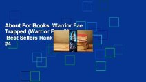 About For Books  Warrior Fae Trapped (Warrior Fae, #1)  Best Sellers Rank : #4