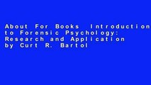 About For Books  Introduction to Forensic Psychology: Research and Application by Curt R. Bartol