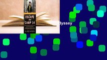 [Read] Escape from Camp 14: One Man's Remarkable Odyssey from North Korea to Freedom in the West