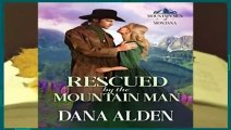 [NEW RELEASES]  Rescued by the Mountain Man (Mountain Men of Montana Book 1)