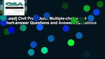 [Read] Civil Procedure: Multiple-choice and Short-answer Questions and Answers (Questions