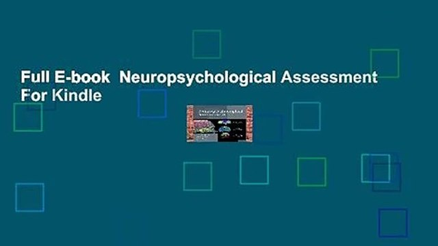 Full E-book  Neuropsychological Assessment  For Kindle