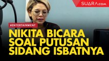 LIVE REPORT: Nikita Mirzani Bicara Putusan Sidang Isbat Cerai