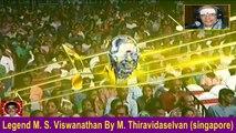 Legend M. S. Viswanathan By M. Thiravidaselvan (singapore) Vol    201