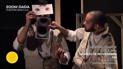 ZOOM DADA - Théâtre Bascule