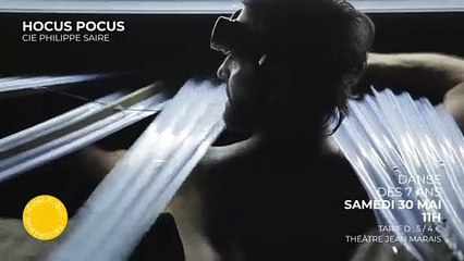 HOCUS POCUS - Cie Philippe Saire
