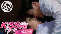 [Eng Sub] Kiss Me Again จูบให้ได้ถ้านายแน่จริง   EP.4 [3/5]