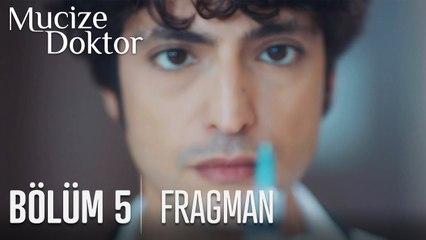Mucize Doktor 5. Bölüm Fragman