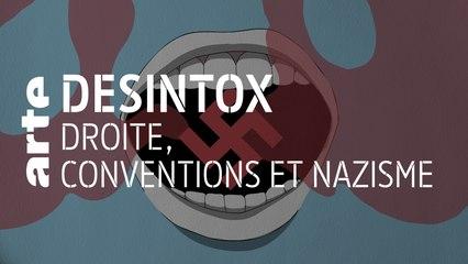 Droite, conventions et nazisme | 07/10/2019 | Désintox | ARTE
