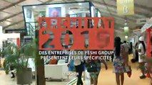 Reportage : Archibat 2019, Des entreprise de Yeshi Group  présentent leurs spécificités