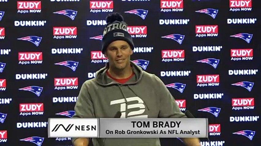 Tom Brady On Rob Gronkowski Being An NFL Analyst