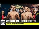 HIGHLIGHTS | GGG vs. Derevyanchenko Weigh-In