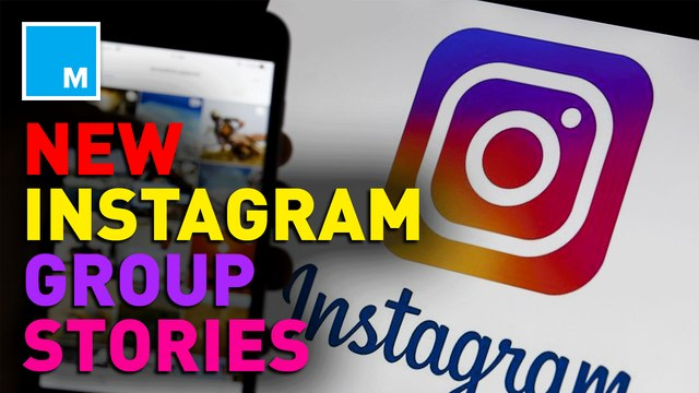 Instagram to test 'Group Stories'