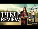 Piku Movie Review - Deepika Padukone, Amitabh Bachchan & Irrfan Khan | SpotboyE
