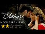 'Hamari Adhuri Kahani' Movie REVIEW   Vidya Balan   Emraan Hashmi   SpotboyE