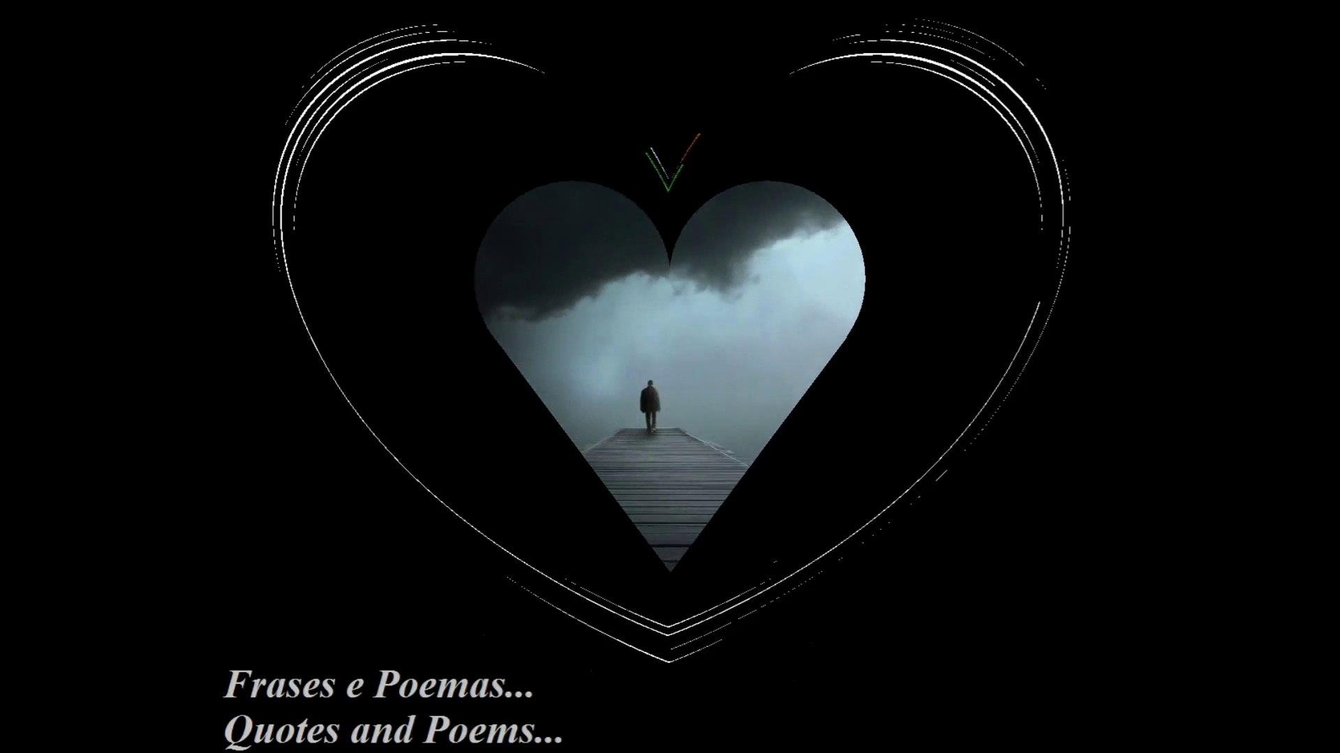A solidão já tomou conta da minha alma, a tristeza é grande... [Frases e Poemas]