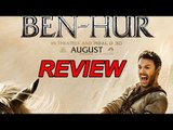 Ben-Hur is the modern classic | Movie review