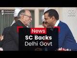 SC Backs Delhi Govt