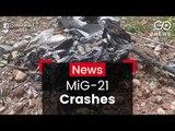 Pilot Dies In MiG-21 Crash
