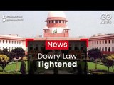 SC Tightens Dowry Law