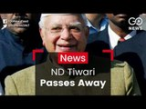 ND Tiwari Passes Away