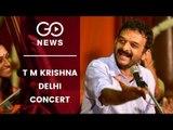 TM Krishna To Sing In Delhi