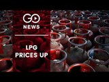 LPG Cylinder Prices Up