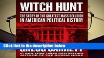 [BEST SELLING]  WITCH HUNT: The Plot to Destroy Trump and Undo His Election