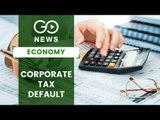 Corporate Tax Dues Double In Last 5 Years