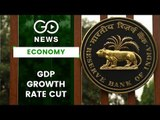 RBI Lowers GDP Estimate For FY20