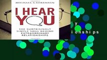 [GIFT IDEAS] I Hear You: The Surprisingly Simple Skill Behind Extraordinary Relationships